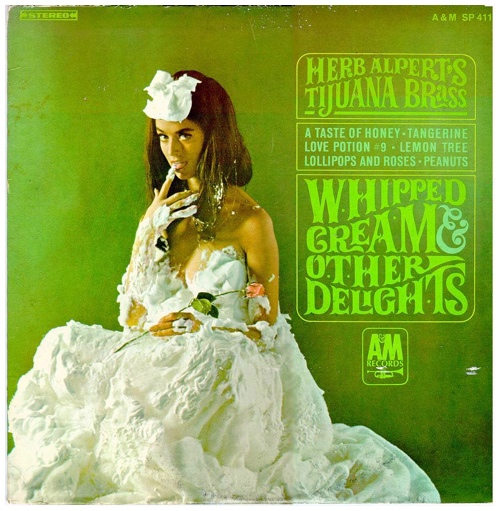 Herb Alpert & The Tijuana Brass: Whipped Cream and Other Delights